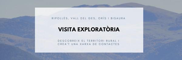 Visita Exploratòria al Ripollès, Vall del Ges, Orís i Bisaura