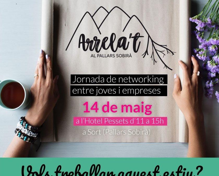 """""""Arrela't al Pallars Sobirà"""" Jornada de networking professional"""