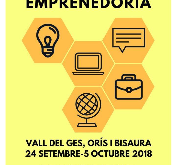 ESCOLA EMPRENEDORIA 2018, VALL DEL GES, ORÍS I BISAURA